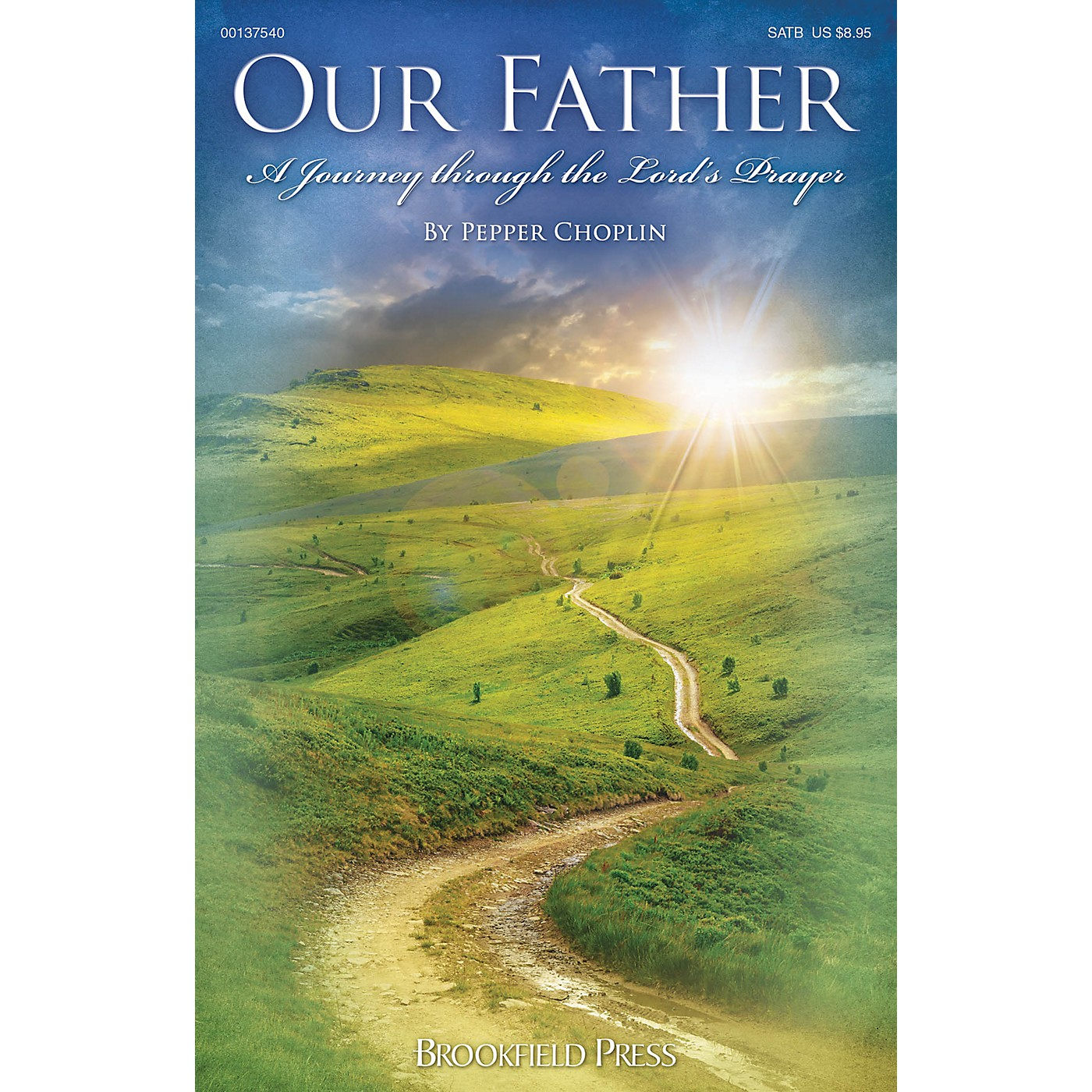 Brookfield Our Father (A Journey Through the Lord's Prayer) CHOIRTRAX CD Composed by Pepper Choplin thumbnail