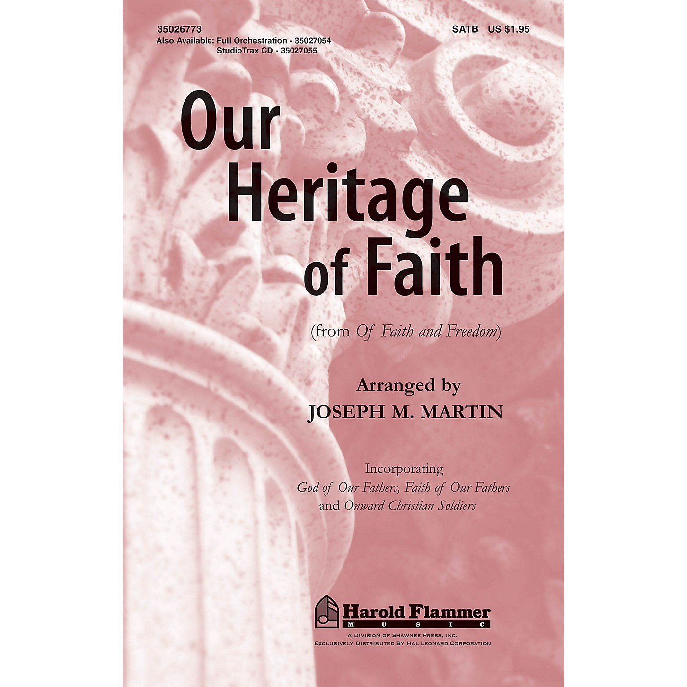 Shawnee Press Our Heritage of Faith (from Of Faith and Freedom) ORCHESTRATION ON CD-ROM Arranged by Joseph M. Martin thumbnail