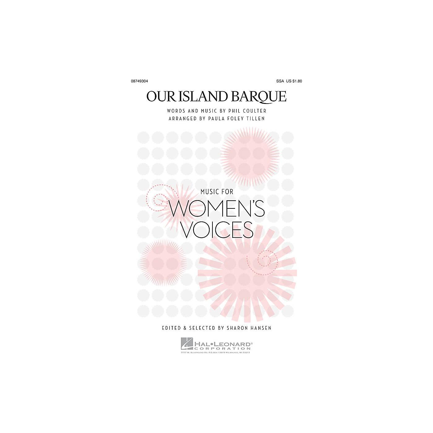 Hal Leonard Our Island Barque SSA arranged by Paula Foley Tillen thumbnail