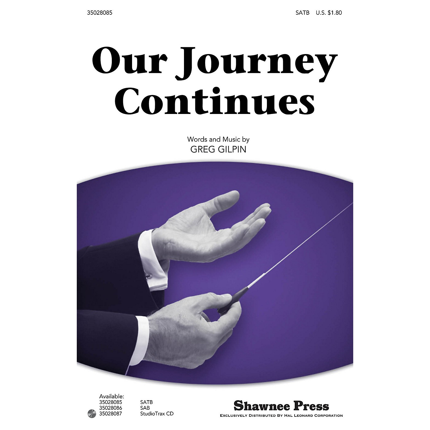 Shawnee Press Our Journey Continues (Together We Sing Series) Studiotrax CD Composed by Greg Gilpin thumbnail