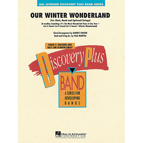 Hal Leonard Our Winter Wonderland - Discovery Plus Concert Band Series Level 2 arranged by Paul Murtha thumbnail