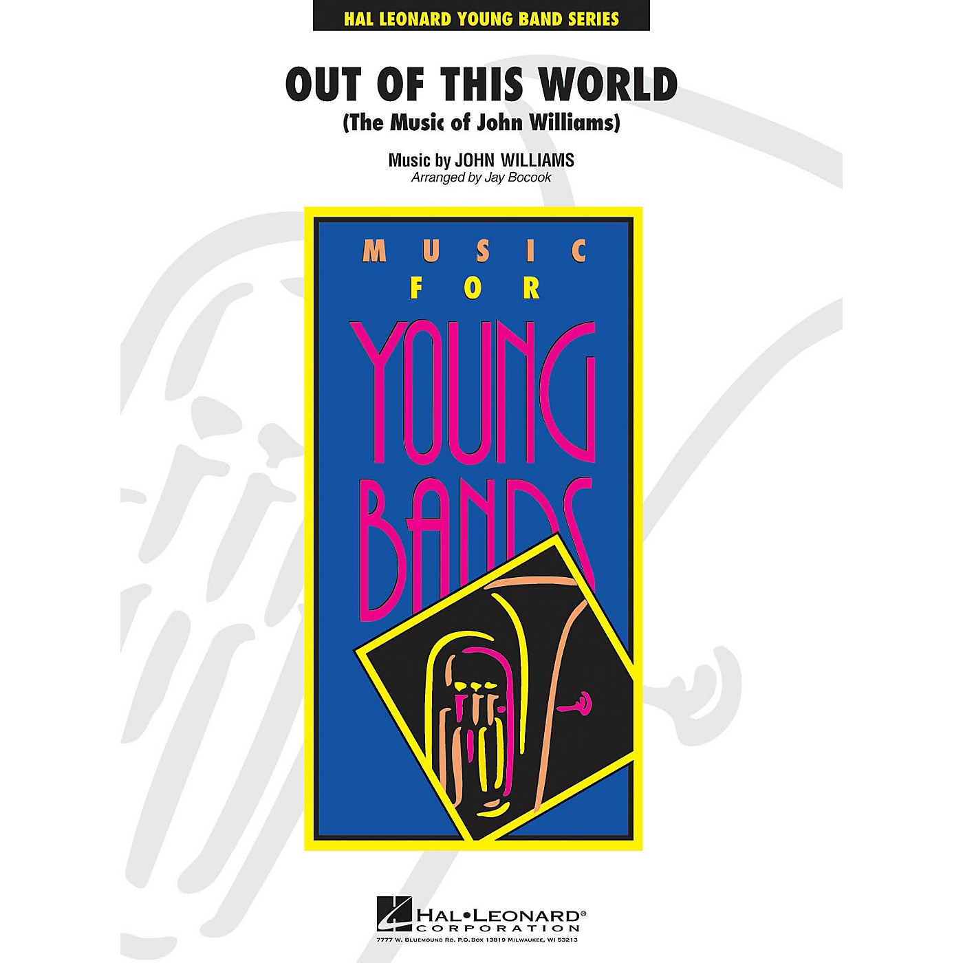 Hal Leonard Out of This World - Young Concert Band Series Level 3 arranged by Jay Bocook thumbnail
