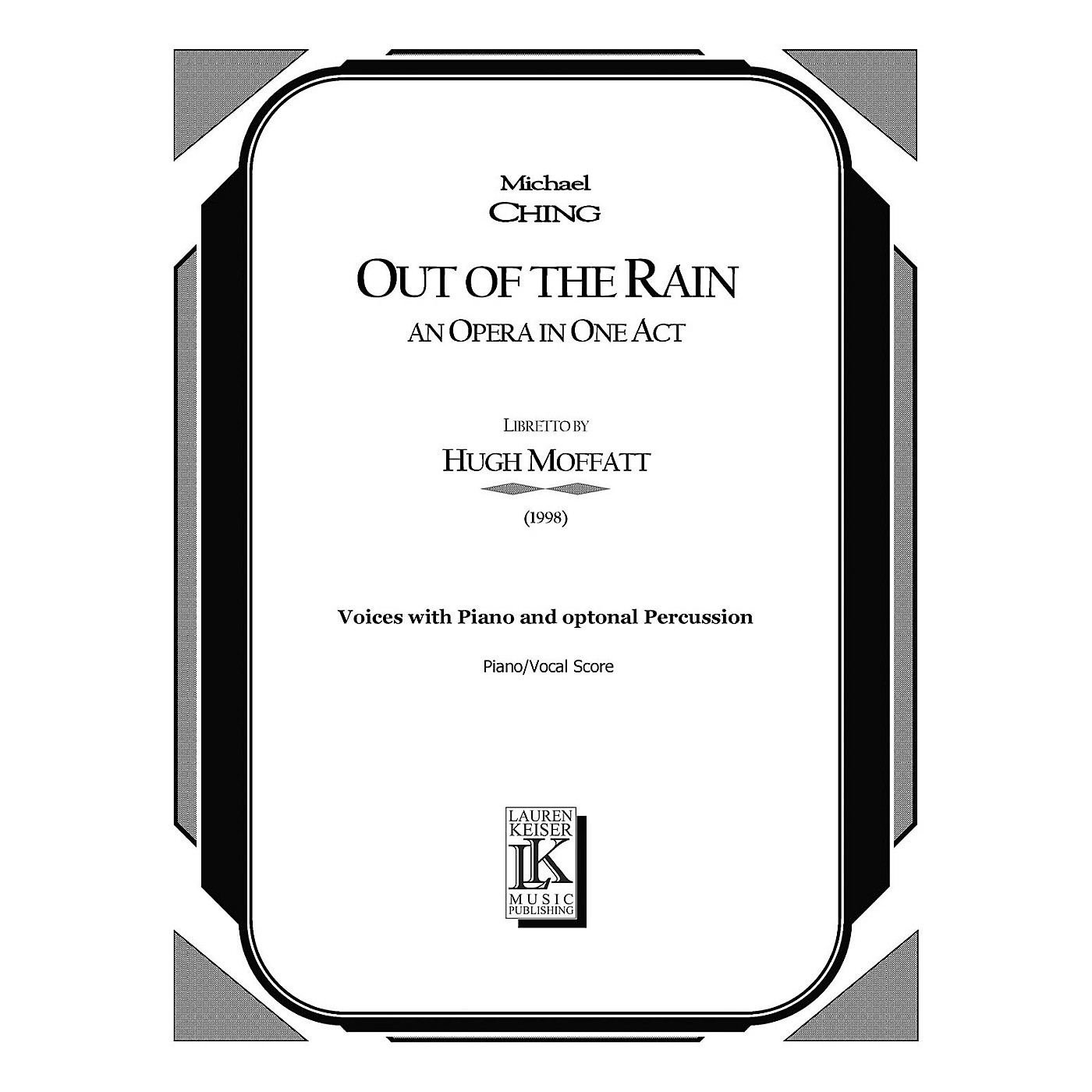 Lauren Keiser Music Publishing Out of the Rain (Chamber Opera Vocal Score) LKM Music Series  by Michael Ching thumbnail