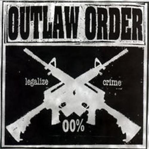 Alliance Outlaw Order - Legalize Crime thumbnail