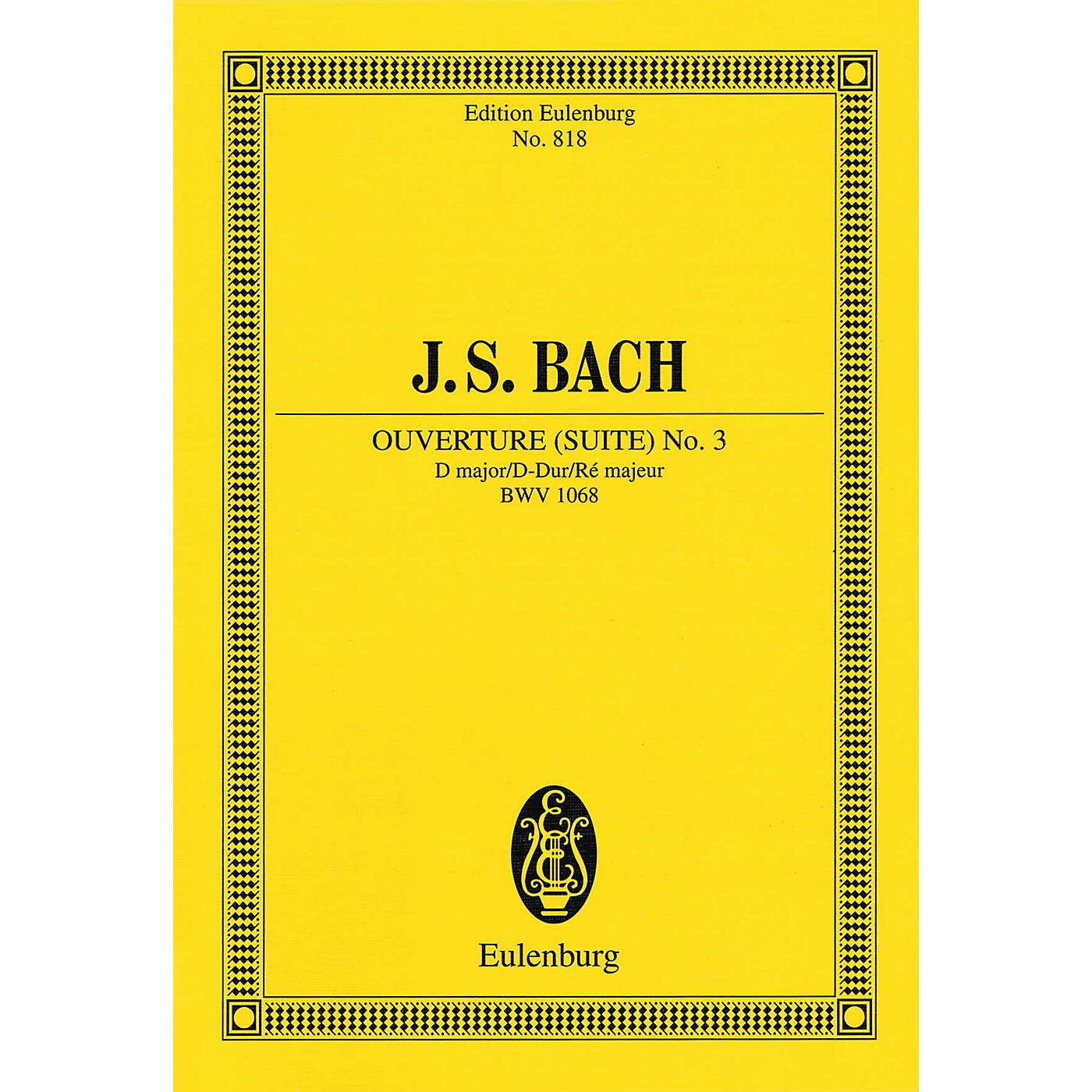 Eulenburg Ouverture (Suite) No. 3 in D Major, BWV 1068 Schott Series Softcover Composed by Johann Sebastian Bach thumbnail