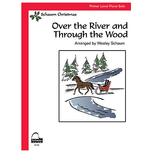 SCHAUM Over the River and Thru the Wood (Primer Level) Educational Piano Book (Level Primer) thumbnail