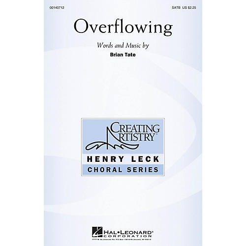 Hal Leonard Overflowing SATB composed by Brian Tate thumbnail