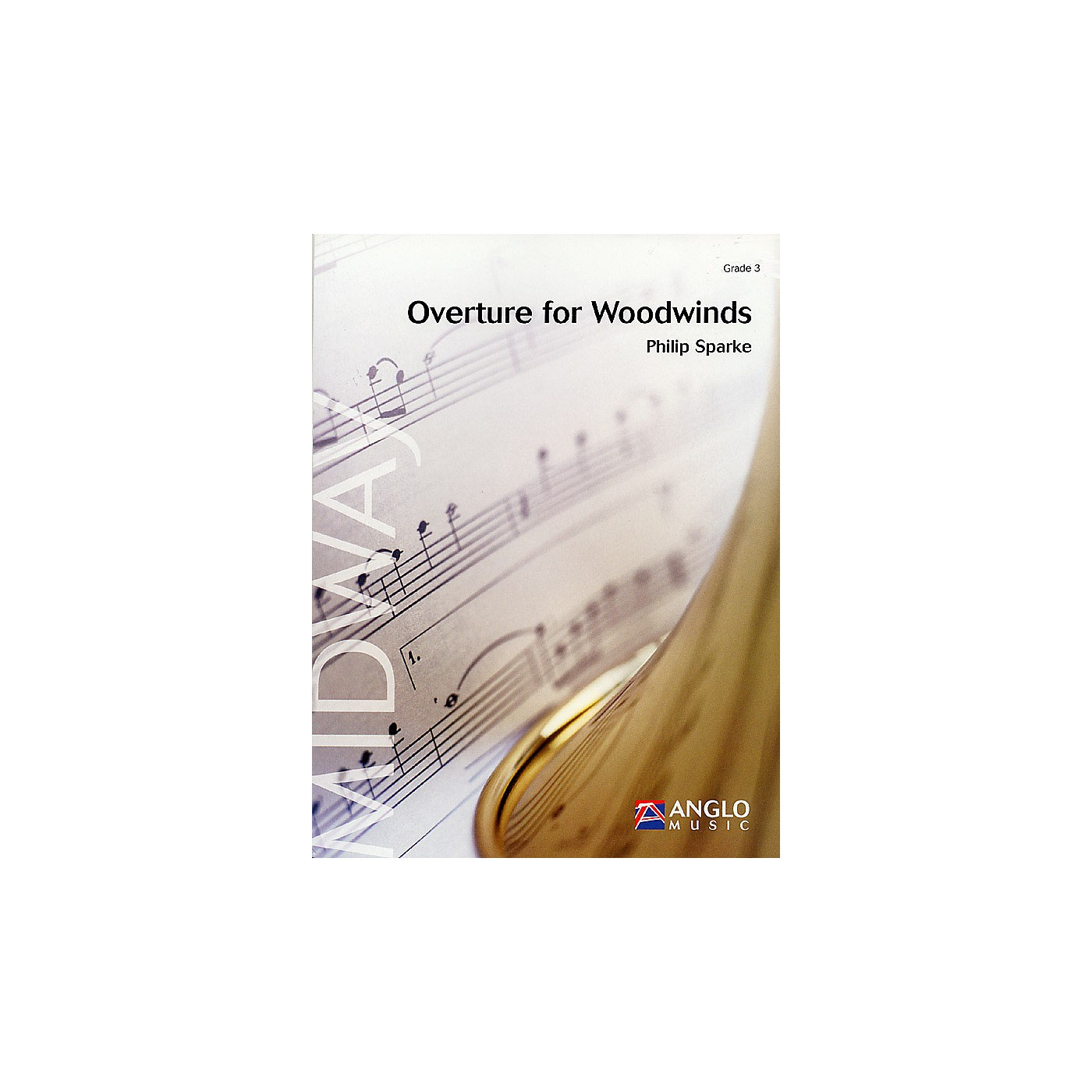 Anglo Music Press Overture for Woodwinds (Grade 4 - Score Only) Concert Band Level 4 Composed by Philip Sparke thumbnail