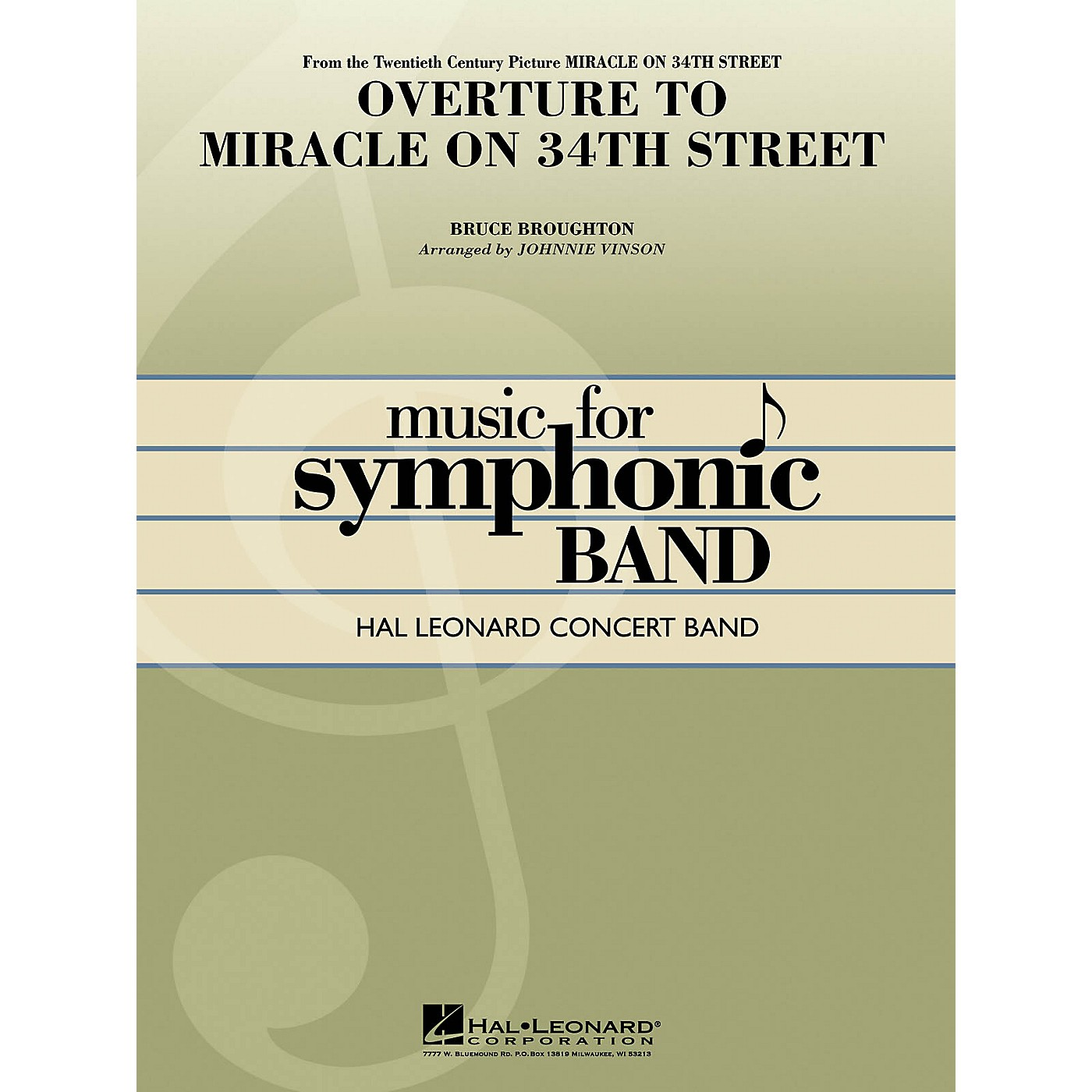 Hal Leonard Overture to Miracle on 34th Street Concert Band Level 4 Arranged by Keith Christopher thumbnail