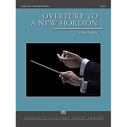 Alfred Overture to a New Horizon Concert Band Grade 4 Set thumbnail