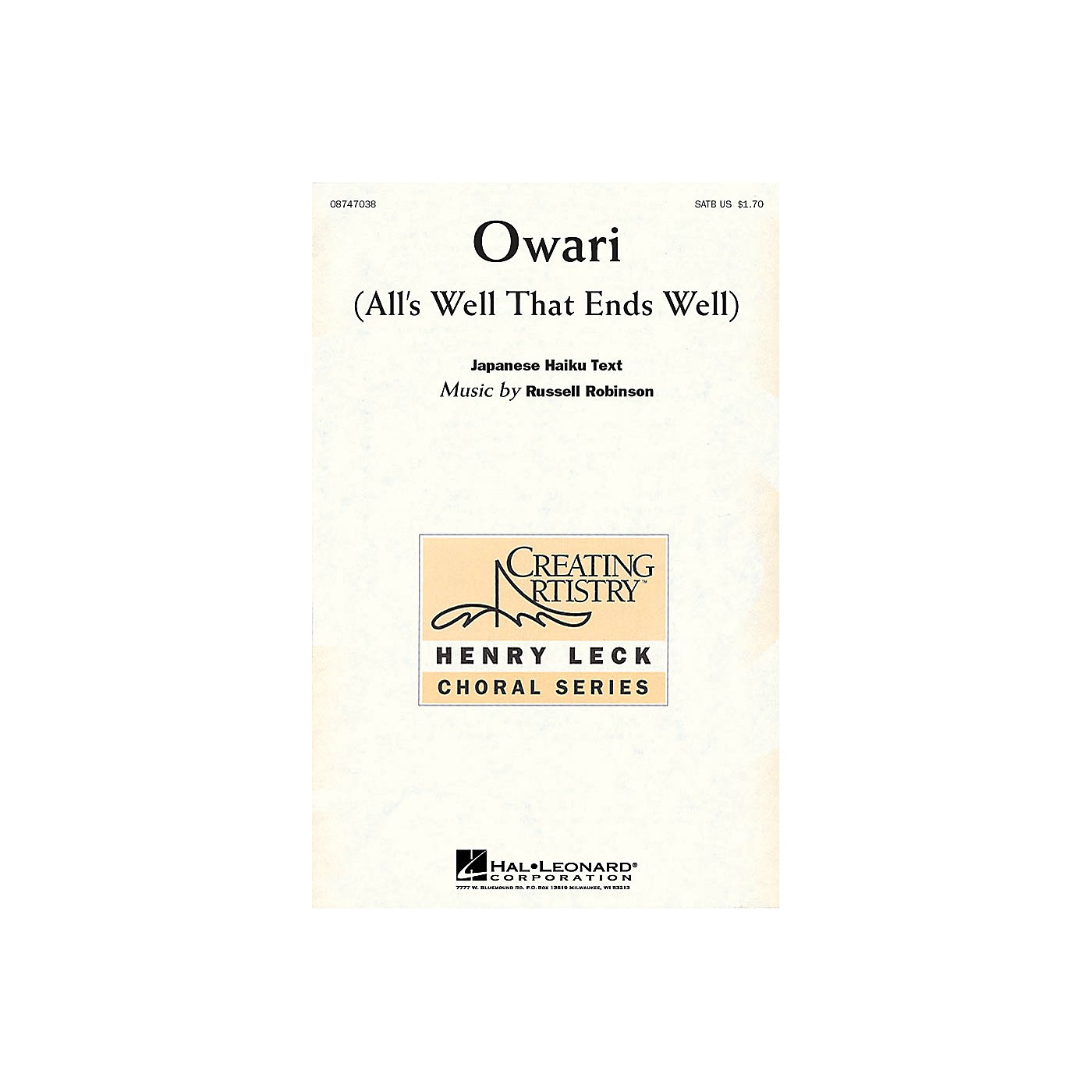 Hal Leonard Owari (All's Well that Ends Well) SATB composed by Russell Robinson thumbnail