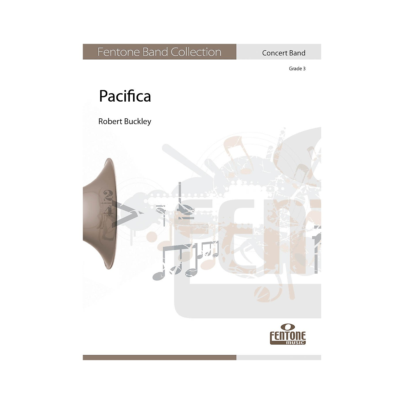 Fentone Pacifica Concert Band Composed by Robert Buckley thumbnail