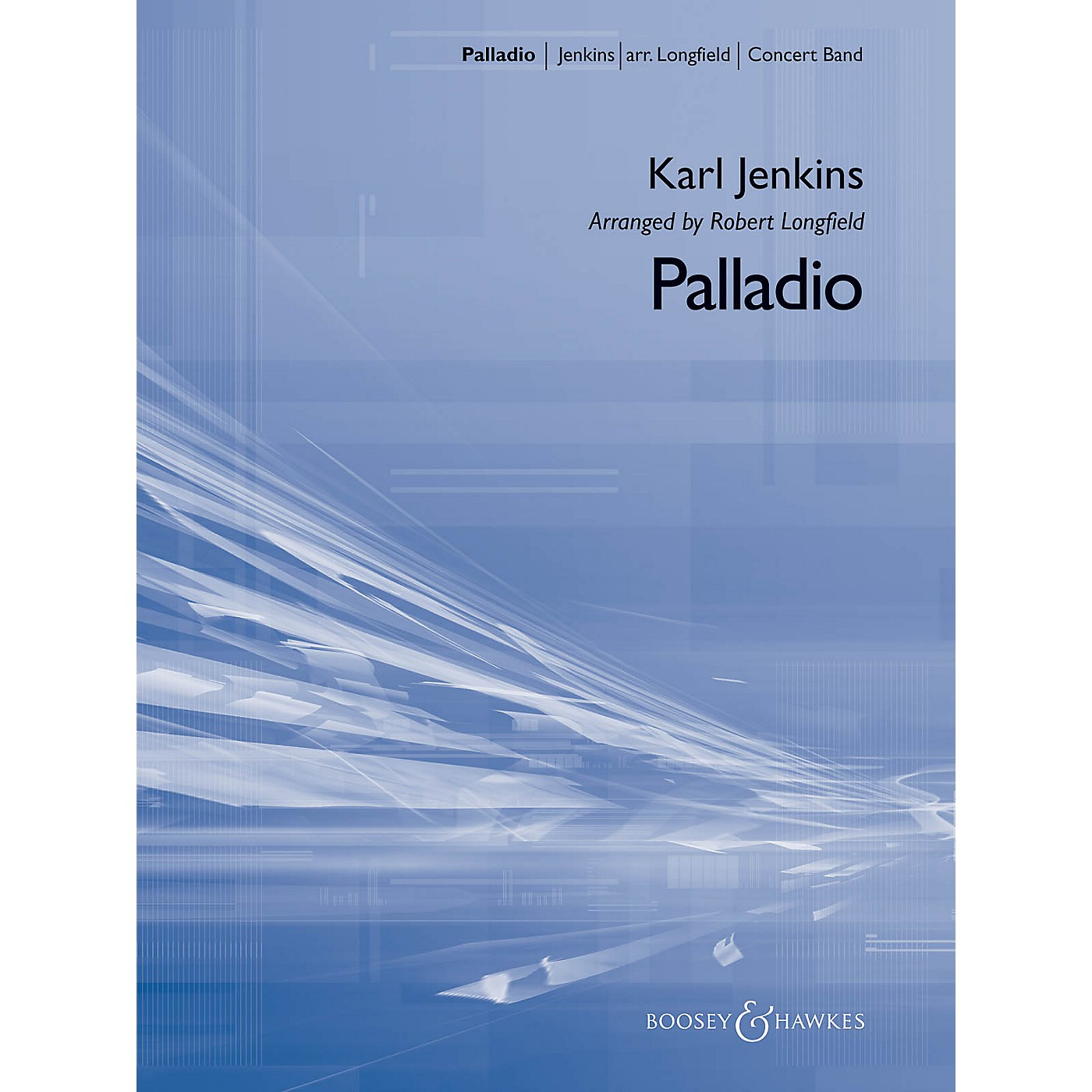 Hal Leonard Palladio Concert Band Composed by Karl Jenkins Arranged by Robert Longfield thumbnail
