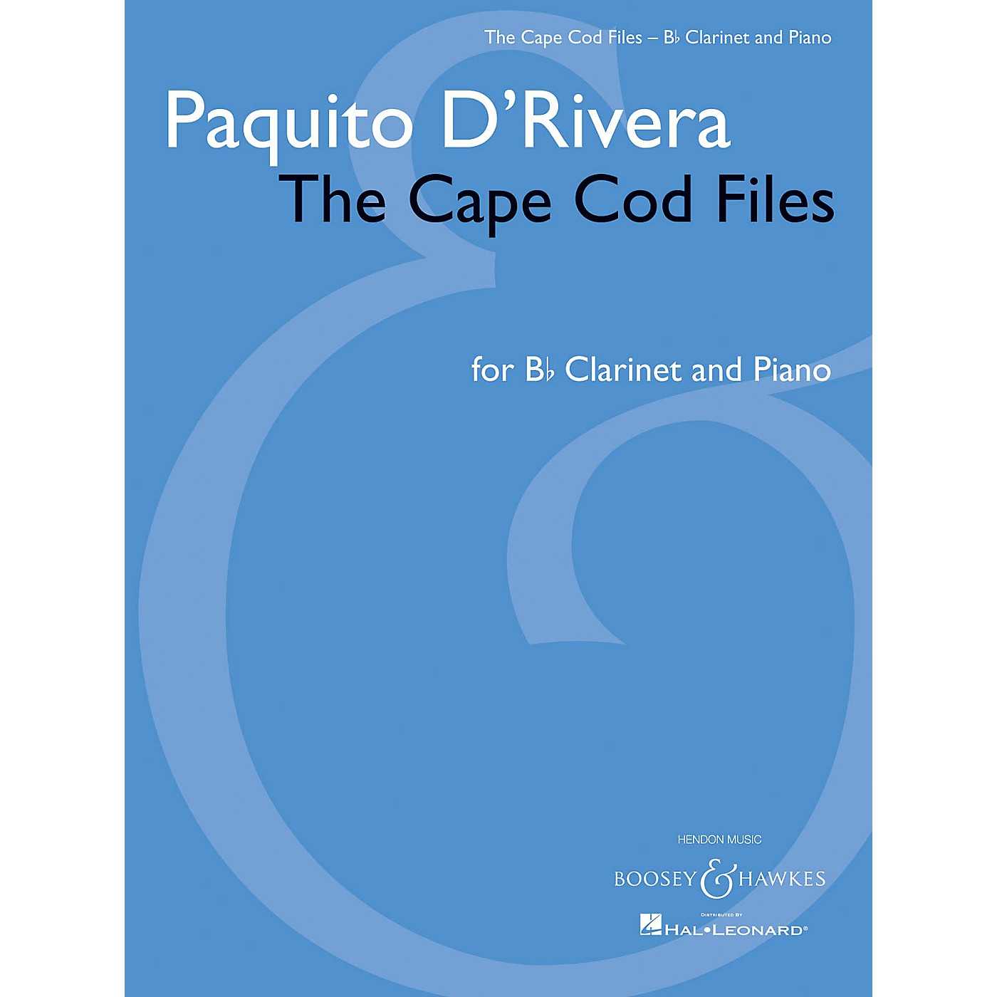 Boosey and Hawkes Paquito D'Rivera - The Cape Cod Files Boosey & Hawkes Chamber Music Series Softcover thumbnail