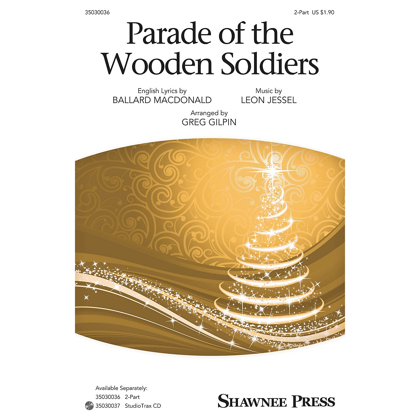 Shawnee Press Parade of the Wooden Soldiers Studiotrax CD Arranged by Greg Gilpin thumbnail