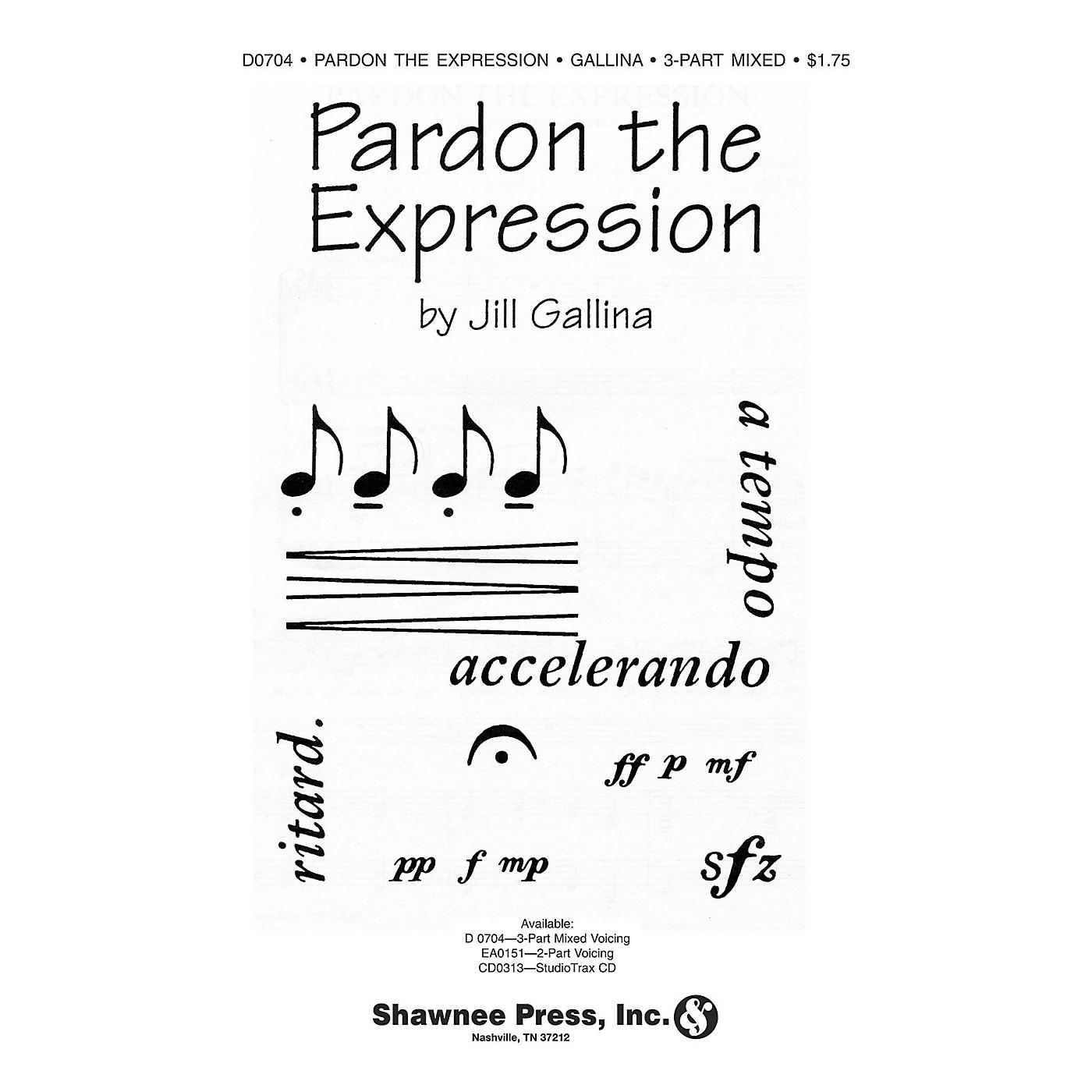 Shawnee Press Pardon the Expression 2-Part Composed by Jill Gallina thumbnail