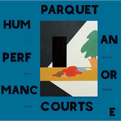 Alliance Parquet Courts - Human Performance thumbnail