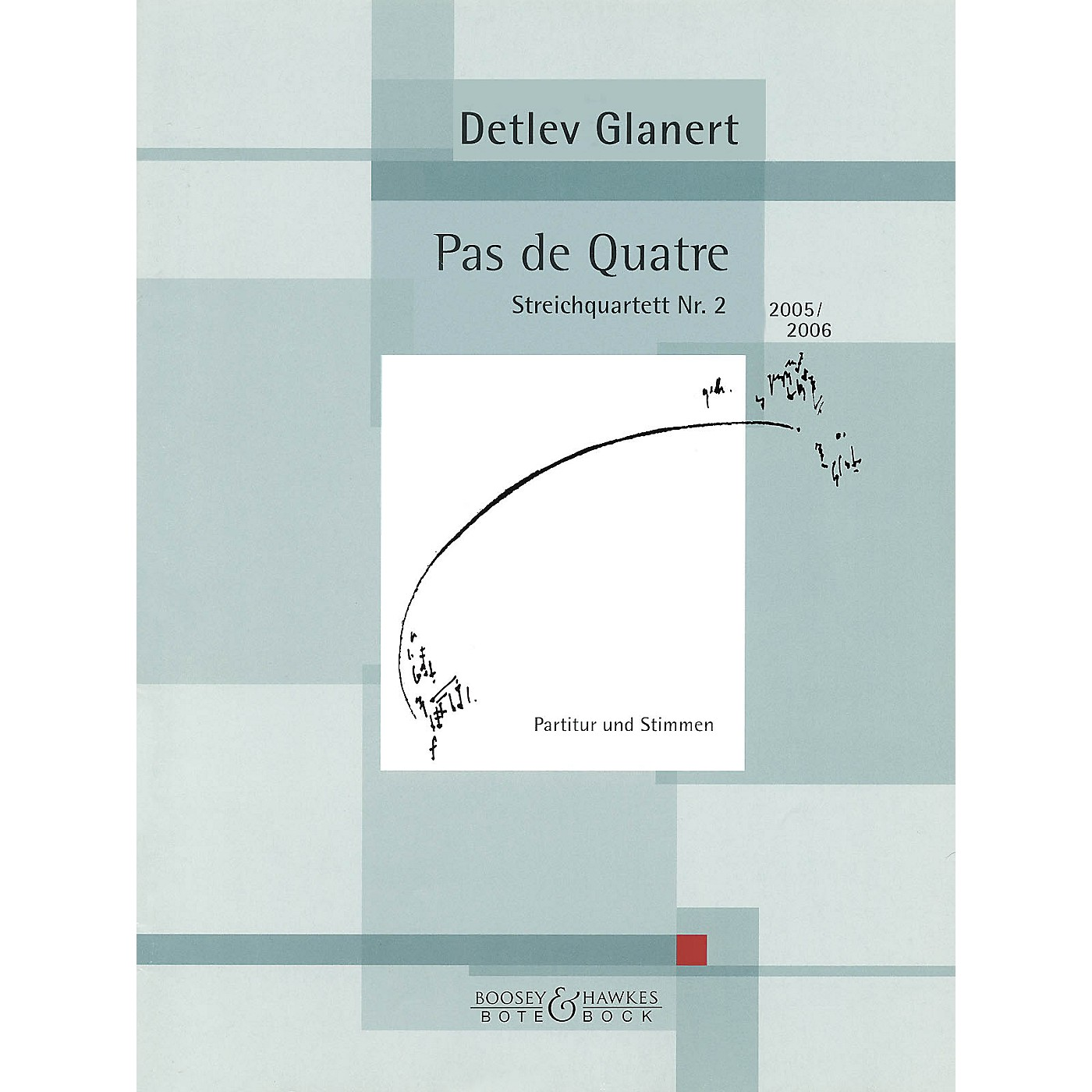 Bote & Bock Pas de Quartre Boosey & Hawkes Chamber Music Series Composed by Detlev Glanert thumbnail