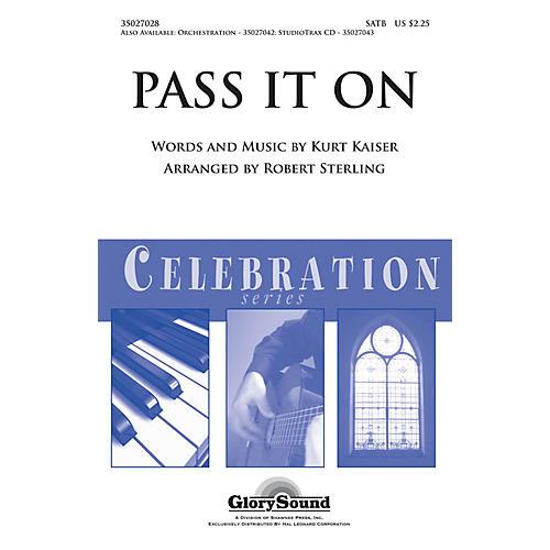 Shawnee Press Pass It On (Shawnee Press Celebration Series) SATB arranged by Robert Sterling thumbnail