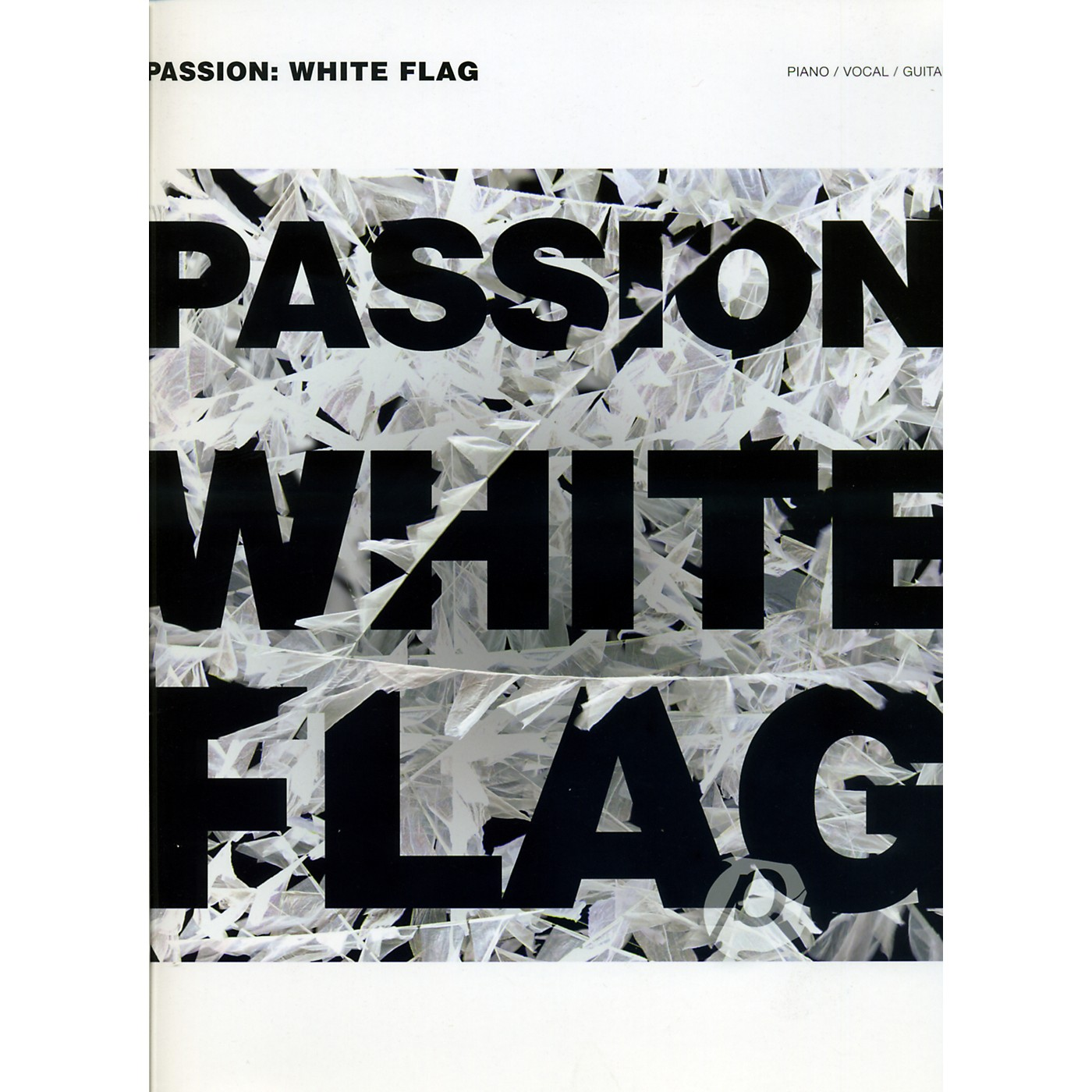 Hal Leonard Passion - White Flag Piano/Vocal/Guitar Songbook thumbnail