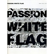 Hal Leonard Passion - White Flag Piano/Vocal/Guitar Songbook