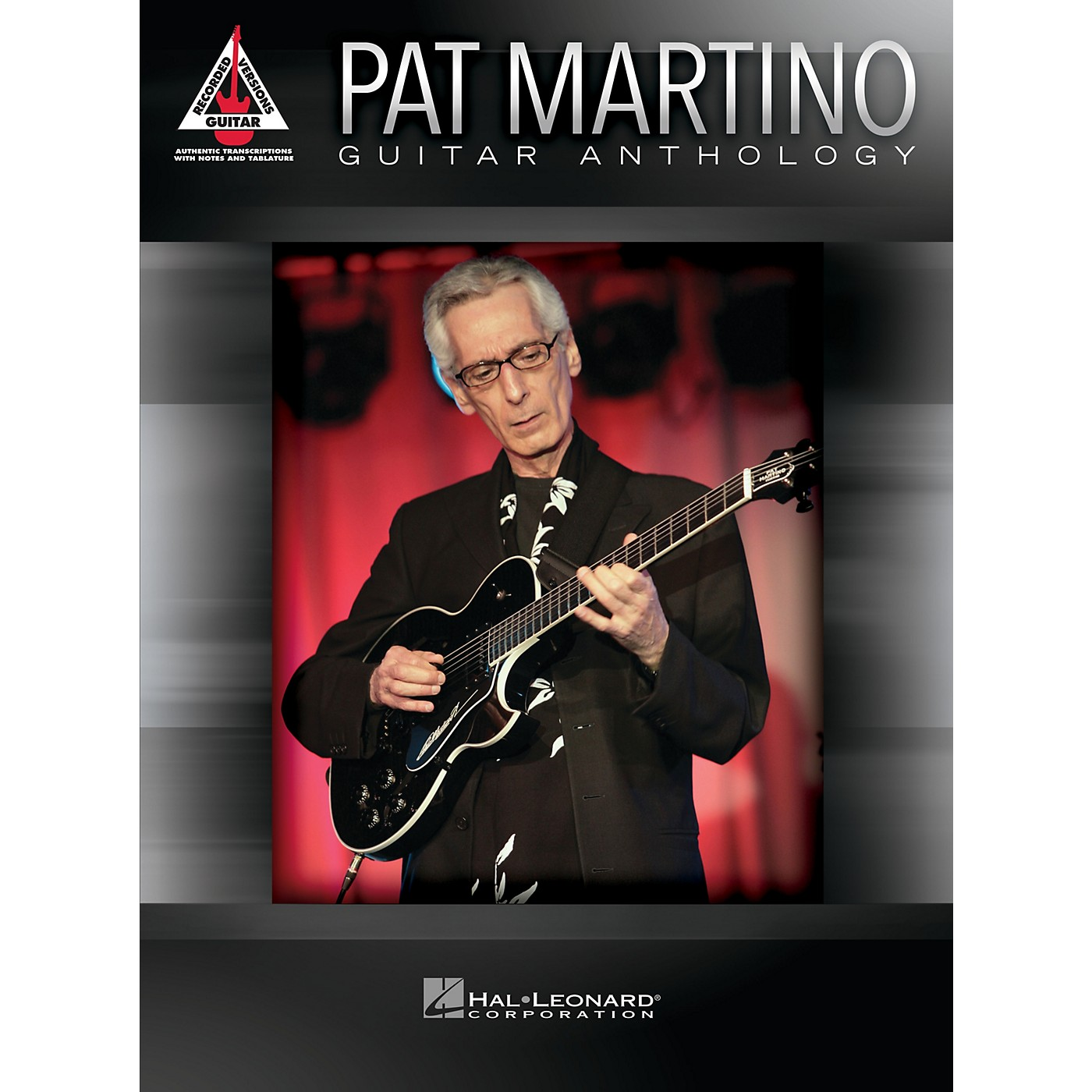 Hal Leonard Pat Martino - Guitar Anthology Guitar Recorded Version Series Softcover Performed by Pat Martino thumbnail