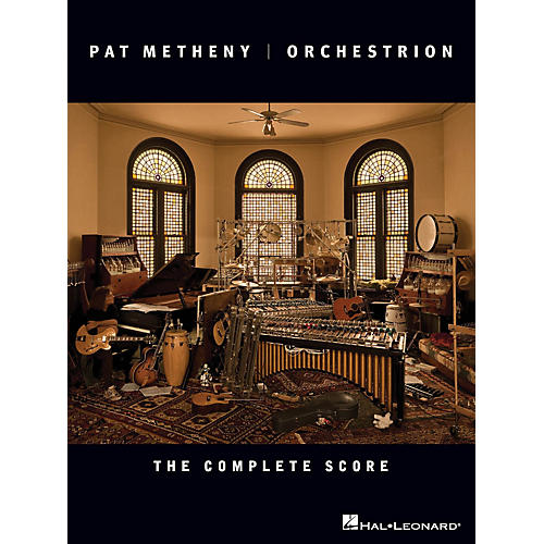 Hal Leonard Pat Metheny - Orchestrion (The Complete Score) Artist Books Series Performed by Pat Metheny thumbnail