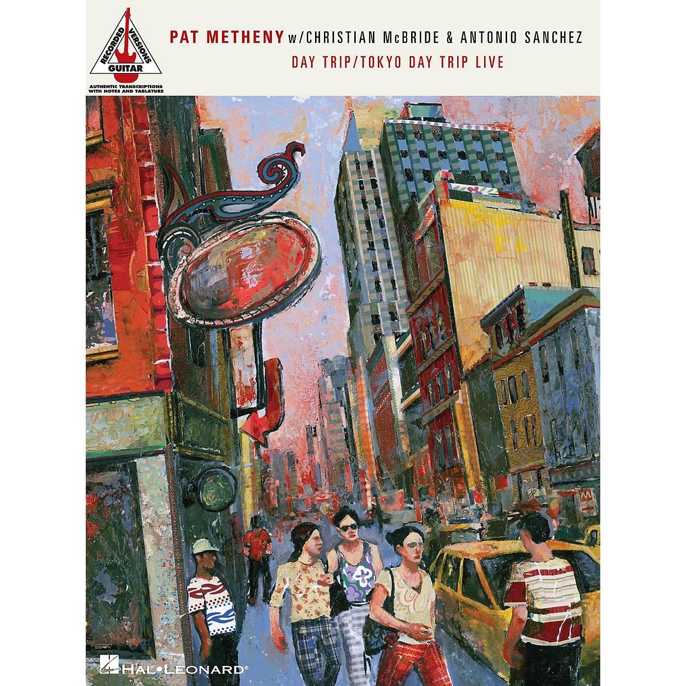 Hal Leonard Pat Metheny with Christian McBride & Antonion Sanchez - Day Trip/Tokyo Day Trip Live Guitar Tab Book thumbnail