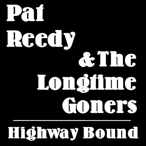 Alliance Pat Reedy - Highway Bound thumbnail