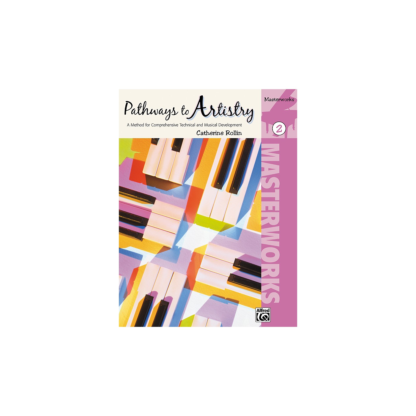 Alfred Pathways to Artistry Masterworks Book 2 thumbnail