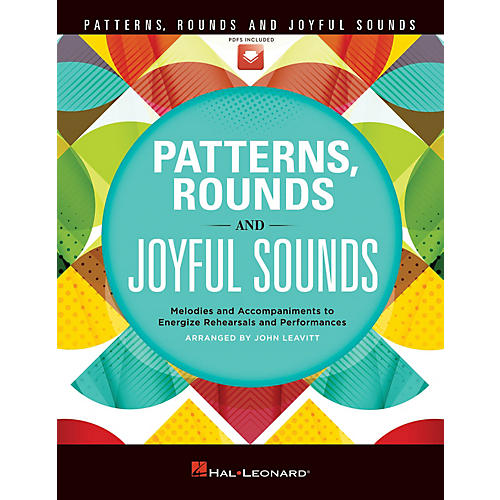 Hal Leonard Patterns, Rounds and Joyful Sounds (Collection) TEACHER WITH AUDIO CODE by John Leavitt thumbnail