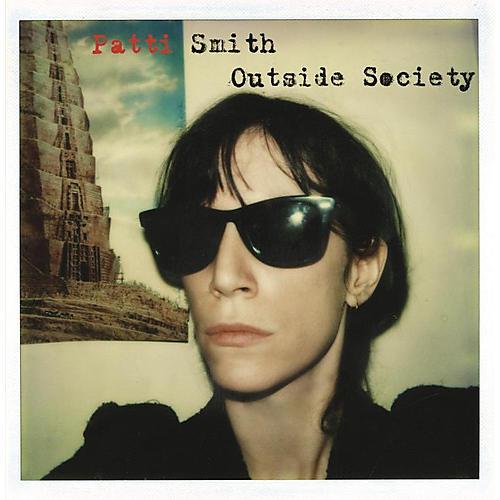 Alliance Patti Smith - Outside Society thumbnail
