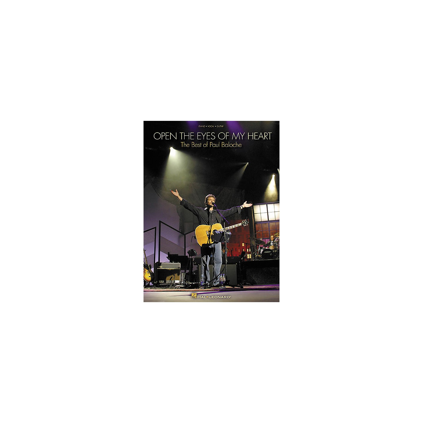 Hal Leonard Paul Baloche Open the Eyes of My Heart Piano, Vocal, Guitar Songbook thumbnail