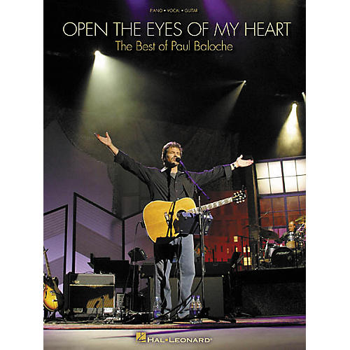 Hal Leonard Paul Baloche Open the Eyes of My Heart Piano, Vocal, Guitar Songbook-thumbnail