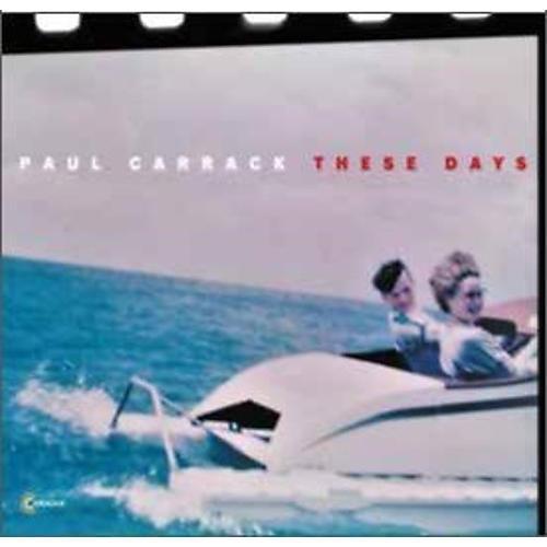 Alliance Paul Carrack - These Days thumbnail