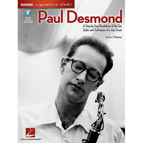 Hal Leonard Paul Desmond Signature Licks Saxophone Series Softcover with CD Written by Eric J. Morones thumbnail