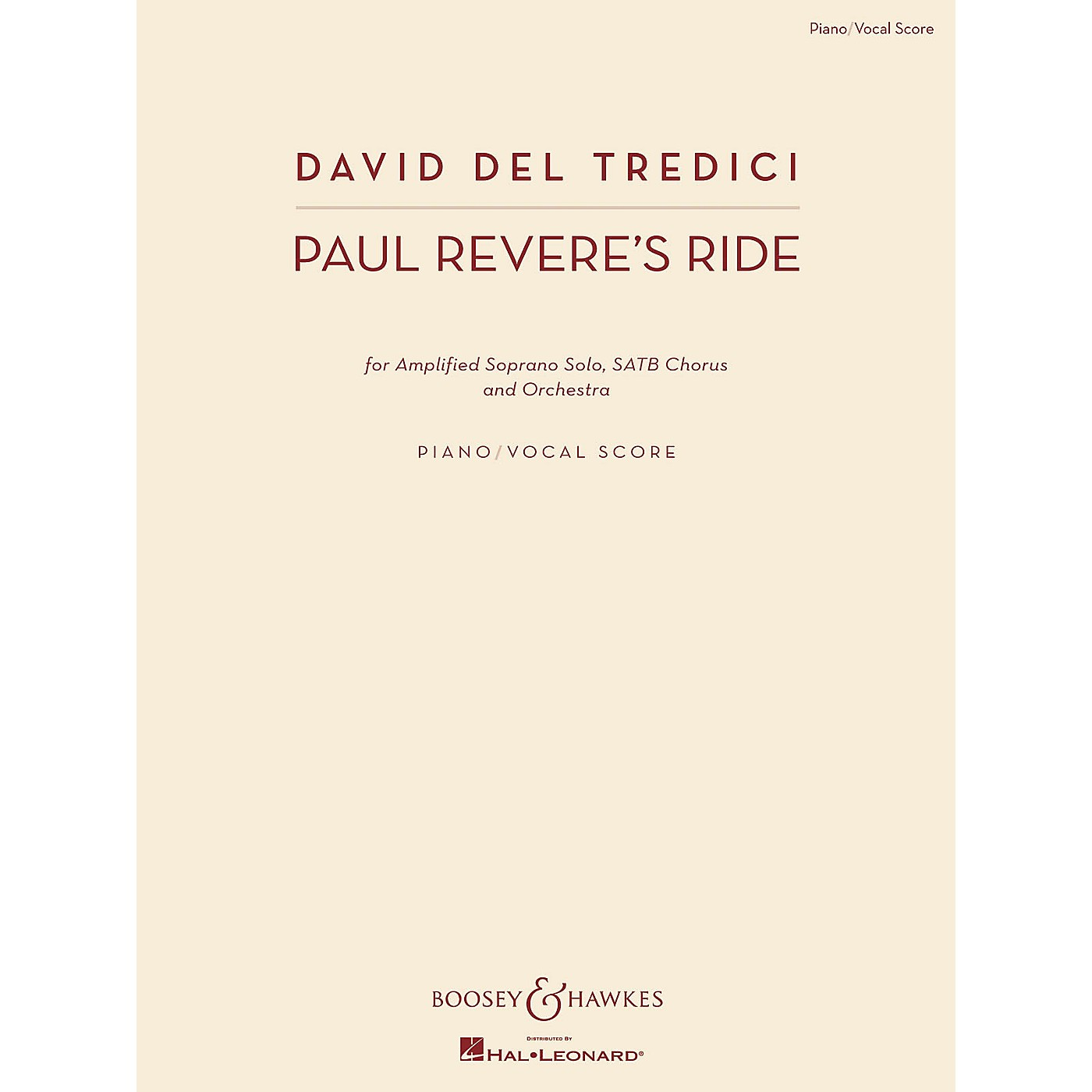 Boosey and Hawkes Paul Revere's Ride (Amplified Soprano Solo, SATB Chorus, and Orch) Vocal Score composed by David Del Tredici thumbnail