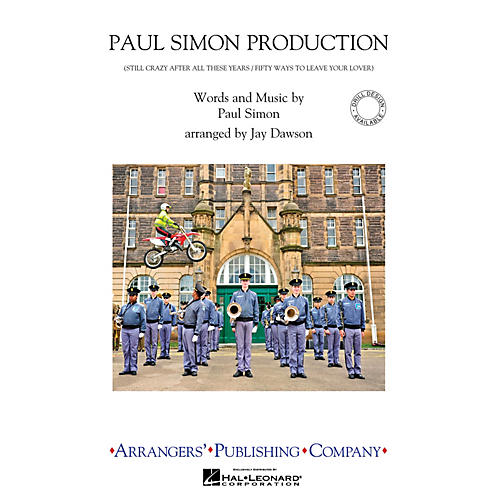Arrangers Paul Simon Production Marching Band Level 2.5 by Paul Simon Arranged by Jay Dawson thumbnail