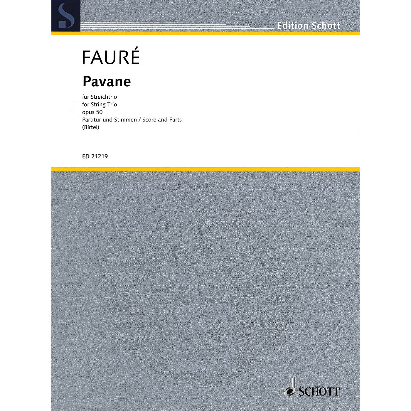 Schott Music Pavane, Op. 50 String Series Softcover Composed by Gabriel Fauré Arranged by Wolfgang Birtel thumbnail