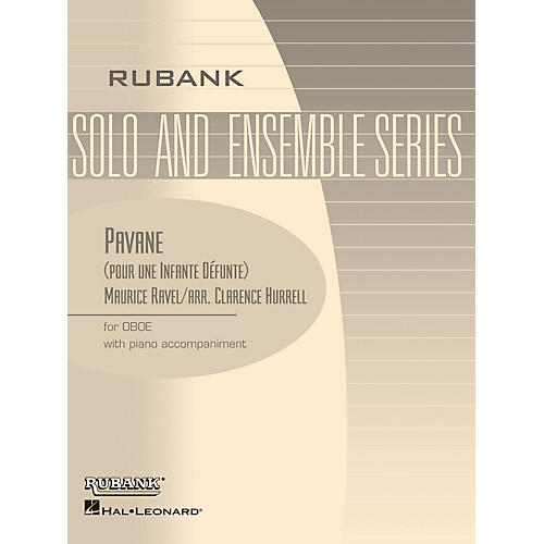 Rubank Publications Pavane (pour une Infante Defunte) (Oboe Solo with Piano - Grade 2) Rubank Solo/Ensemble Sheet Series thumbnail