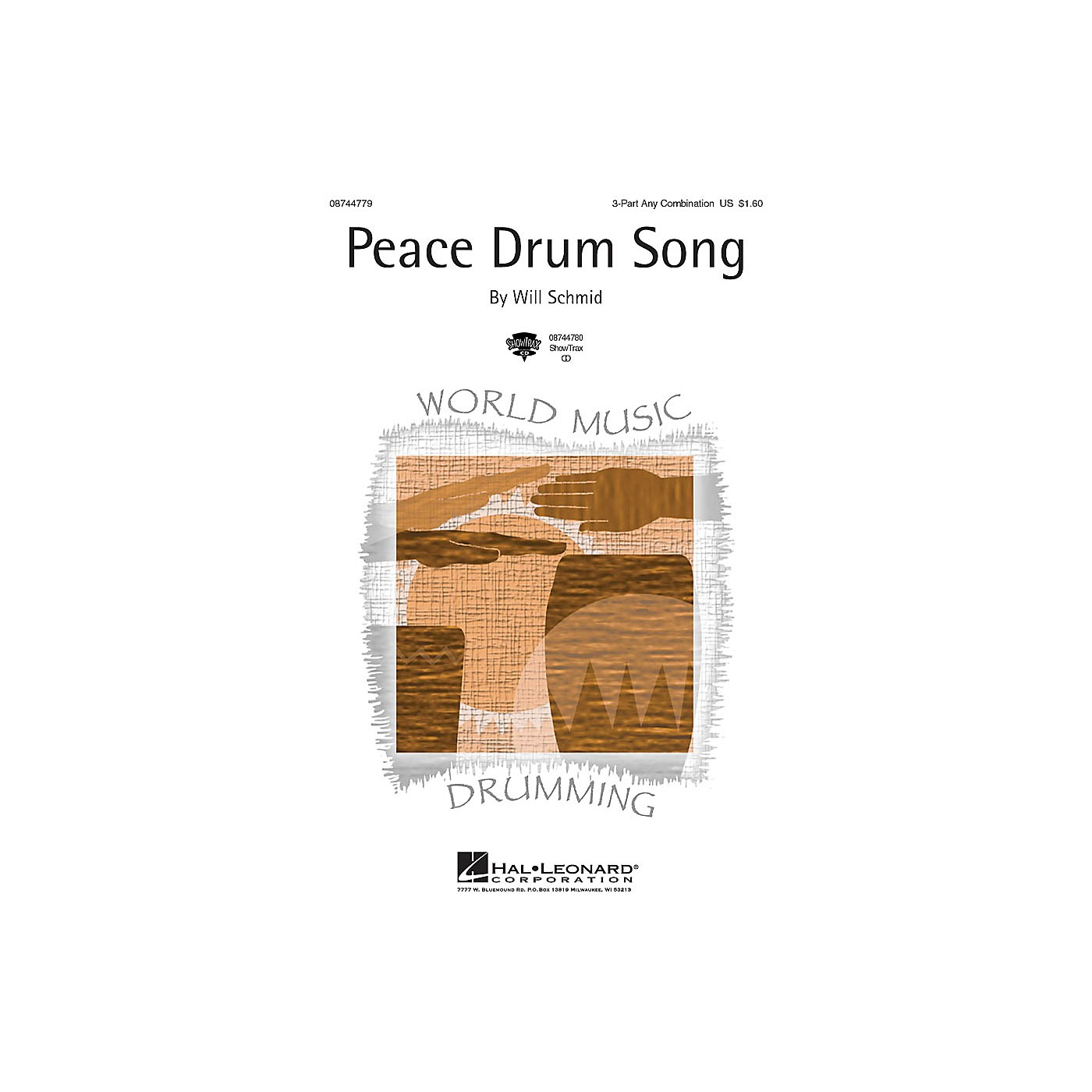 Hal Leonard Peace Drum Song 3 Part Any Combination composed by Will Schmid thumbnail