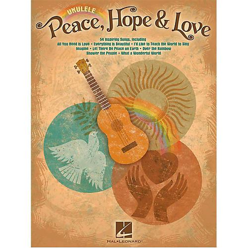 Hal Leonard Peace Hope & Love Ukulele Songbook thumbnail