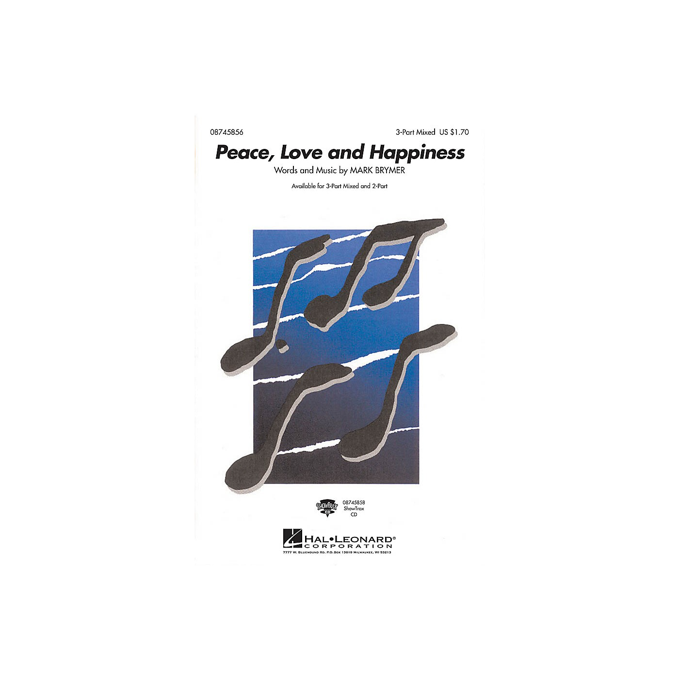 Hal Leonard Peace, Love and Happiness ShowTrax CD Composed by Mark Brymer thumbnail