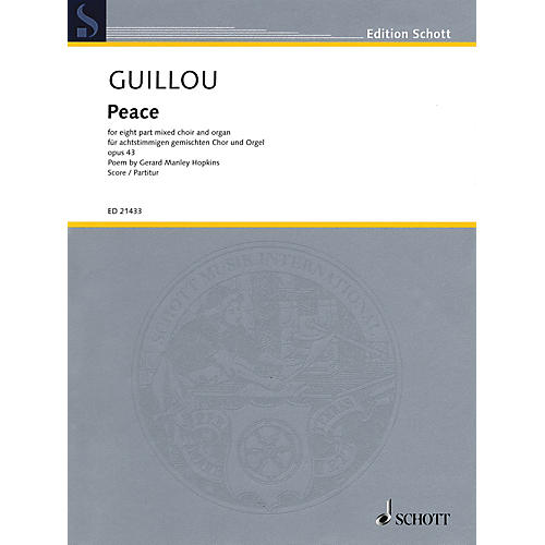 Schott Peace, Op. 43 (8-part Mixed Choir and Organ) SSAATTBB Composed by Jean Guillou thumbnail