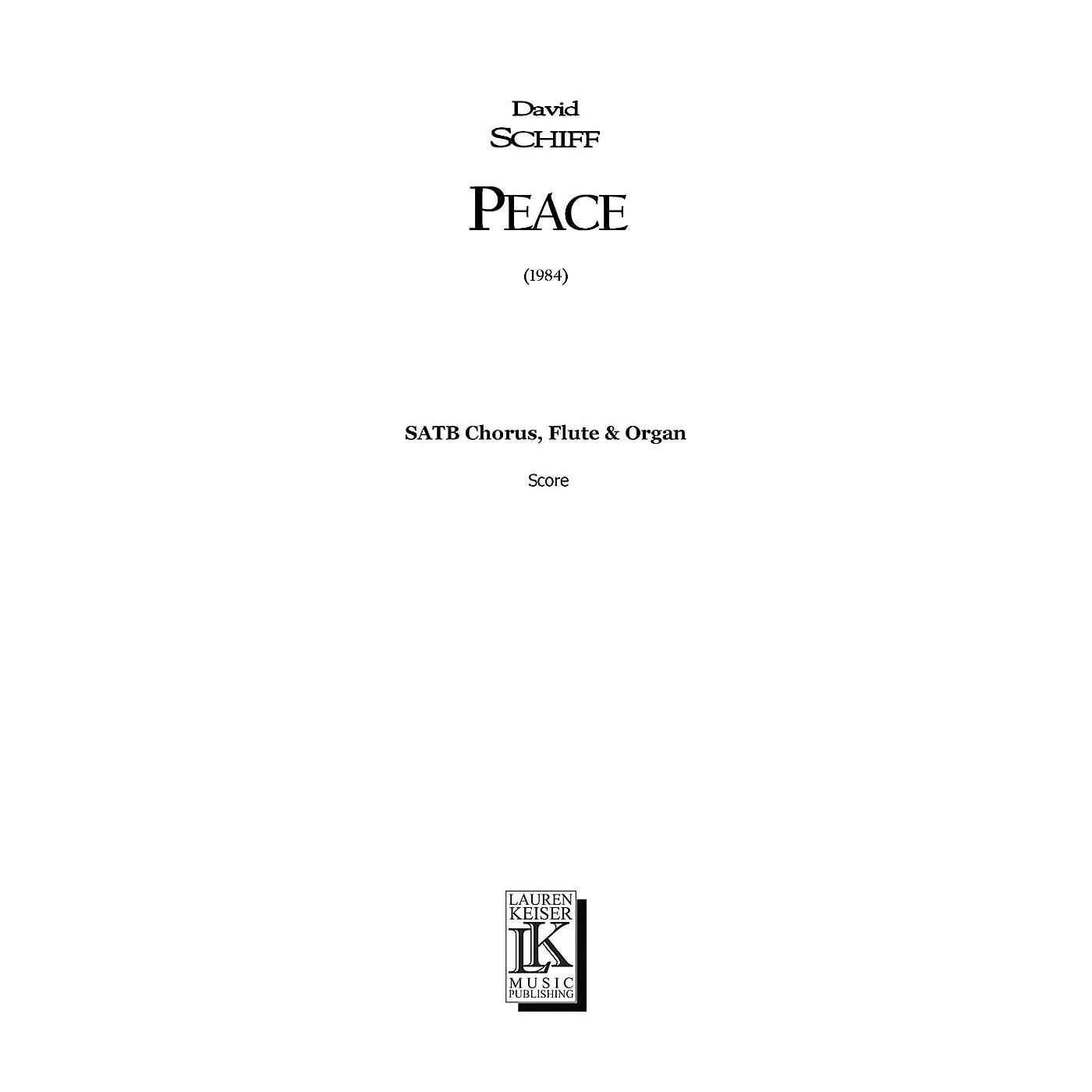 Lauren Keiser Music Publishing Peace (SATB Chorus, Flute & Organ) Full Score Composed by David Schiff thumbnail