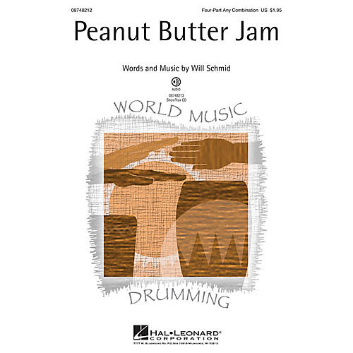 Hal Leonard Peanut Butter Jam 4 Part Any Combination composed by Will Schmid thumbnail
