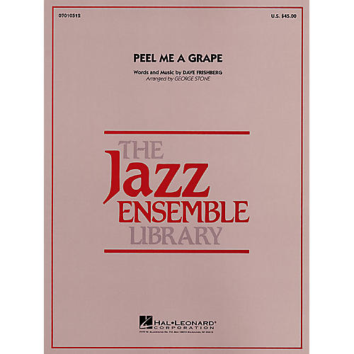 Hal Leonard Peel Me a Grape Jazz Band Level 4 Arranged by George Stone thumbnail