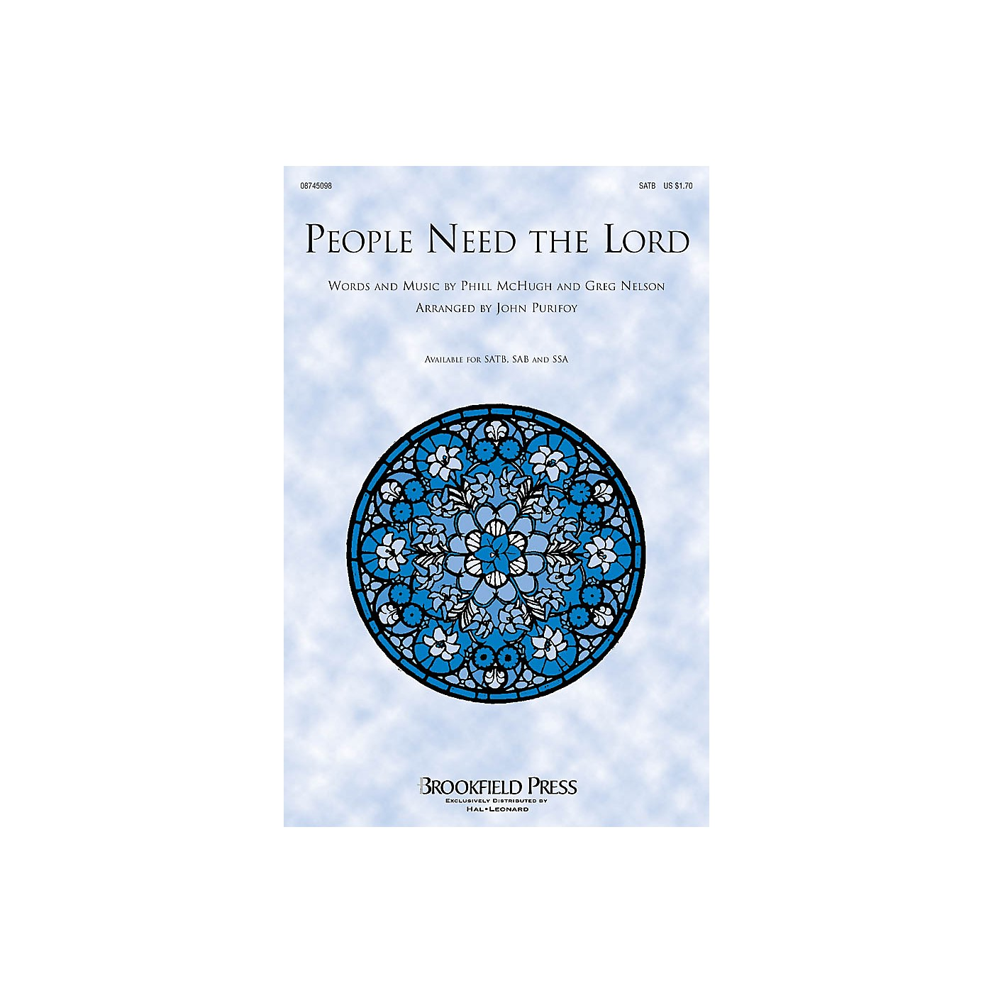 Brookfield People Need the Lord SATB by Steve Green arranged by John Purifoy thumbnail