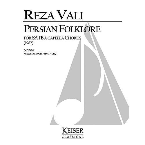 Lauren Keiser Music Publishing Persian Folklore (SATB a cappella) Full Score Composed by Reza Vali thumbnail