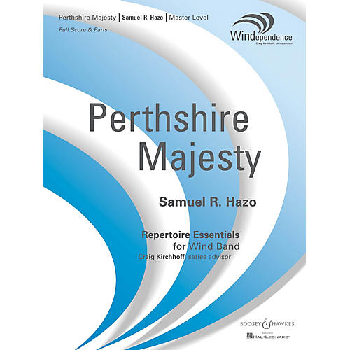 Boosey and Hawkes Perthshire Majesty (Score Only) Concert Band Level 4 Composed by Samuel R. Hazo thumbnail